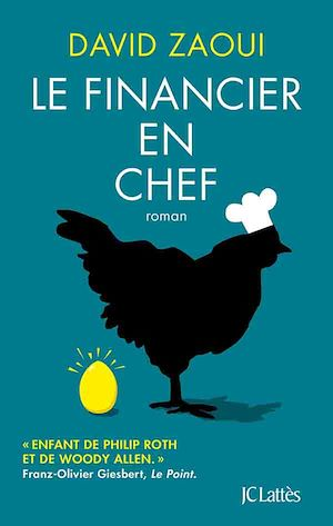 Le financier en chef | Zaoui, David. Auteur