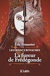 Télécharger le livre :  La fureur de Frédégonde