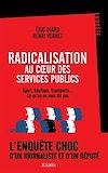 Télécharger le livre :  Radicalisation au coeur des services publics