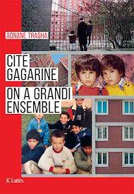 Téléchargez le livre :  Cité Gagarine