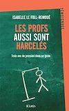 Télécharger le livre :  Les profs aussi sont harcelés