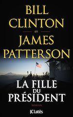 Téléchargez le livre :  La fille du président