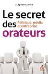 Télécharger le livre :  Le secret des orateurs