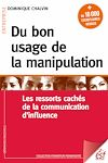 Télécharger le livre :  Du bon usage de la manipulation