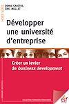 Télécharger le livre :  Développer une université d'entreprise : Créer un levier de business development