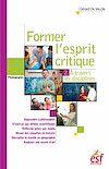 Télécharger le livre :  Former l'esprit critique, 2. A travers les disciplines