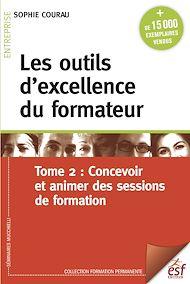 Téléchargez le livre :  Les outils d'excellence du formateur