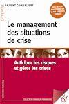 Télécharger le livre :  Le management des situations de crise