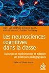 Télécharger le livre :  Les neurosciencescognitives dans la classe : Guide pour expérimenter et adapter ses pratiques pédagogiques