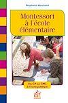 Télécharger le livre :  Montessori à l'école élémentaire