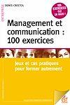 Télécharger le livre :  Management et communication : 100 exercices