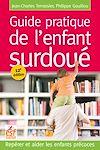 Télécharger le livre :  Guide pratique de l'enfant surdoué