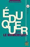 Télécharger le livre :  Eduquer avec le numérique