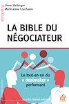 Télécharger le livre :  La bible du négociateur