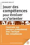 Télécharger le livre :  Jouer des compétences pour évoluer et s'orienter