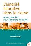 Télécharger le livre :  L'autorité éducative dans la classe
