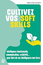 Download this eBook Cultivez vos soft skills