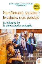 Download this eBook Harcèlement scolaire, le vaincre c'est possible