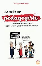 Download this eBook Je suis un pédagogiste