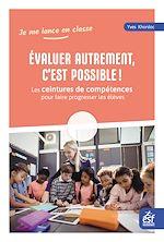 Download this eBook Evaluer autrement, c'est possible ! Les ceintures de compétences pour faire progresser les élèves