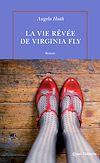 Télécharger le livre :  La vie rêvée de Virginia Fly