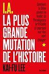 Télécharger le livre :  I.A. La Plus Grande Mutation de l'Histoire