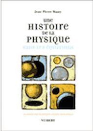 Téléchargez le livre :  Une histoire de la physique sans les équations