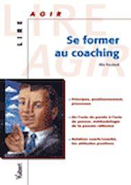 Téléchargez le livre :  Se former au coaching