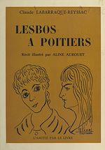 Téléchargez le livre :  Lesbos à Poitiers
