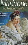 Télécharger le livre :  Marianne ou L'ombre galante