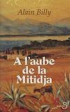 Télécharger le livre :  À l'aube de la Mitidja