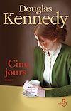 Télécharger le livre : Cinq jours