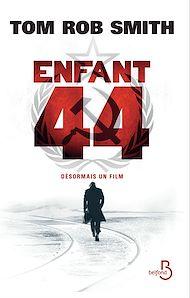 Téléchargez le livre :  Enfant 44