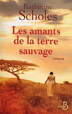 Download this eBook Les Amants de la terre sauvage