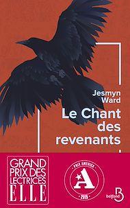 Téléchargez le livre :  Le Chant des revenants - Grand prix des lectrices de ELLE et prix AMERICA 2019