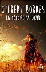 Download this eBook La Mémoire au coeur