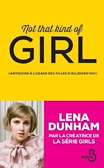 Télécharger cet ebook : Not that kind of girl