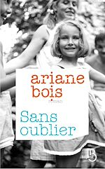 Download this eBook Sans oublier