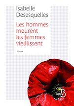 Télécharger cet ebook : Les hommes meurent, les femmes vieillissent - extrait