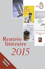 Télécharger cet ebook : Rentrée littéraire extraits 2015 Belfond, domaine étranger