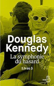 Téléchargez le livre :  La Symphonie du hasard - Livre 3