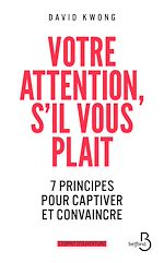 Download this eBook Votre attention, s'il vous plaît !