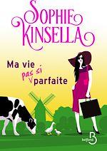 Download this eBook Ma vie (pas si) parfaite