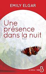 Download this eBook Une présence dans la nuit