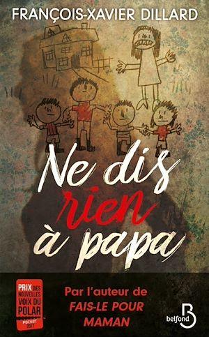 Téléchargez le livre :  Ne dis rien à papa