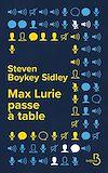 Télécharger le livre :  Max Lurie passe à table