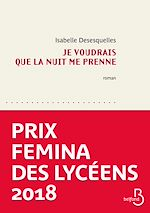 Download this eBook Je voudrais que la nuit me prenne