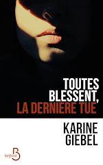 Download this eBook Toutes blessent, la dernière tue