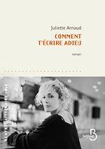 Download this eBook Comment t'écrire adieu