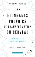 Download this eBook Les Étonnants Pouvoirs de transformation du cerveau (Nouv. éd.)